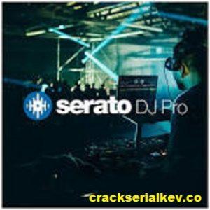 Serato DJ Pro 2.4.5 Crack + License Key Free Download 2021
